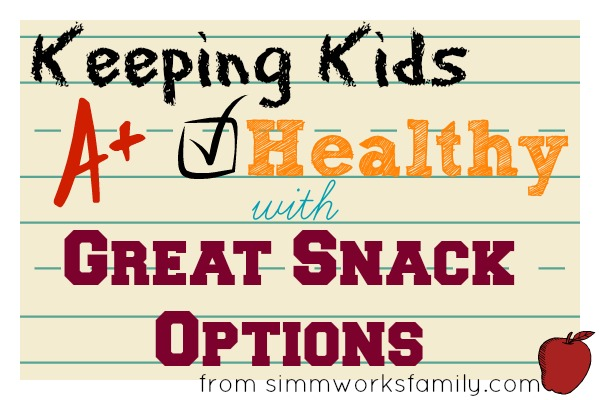 Keeping Kids Healthy with Great Snack Options