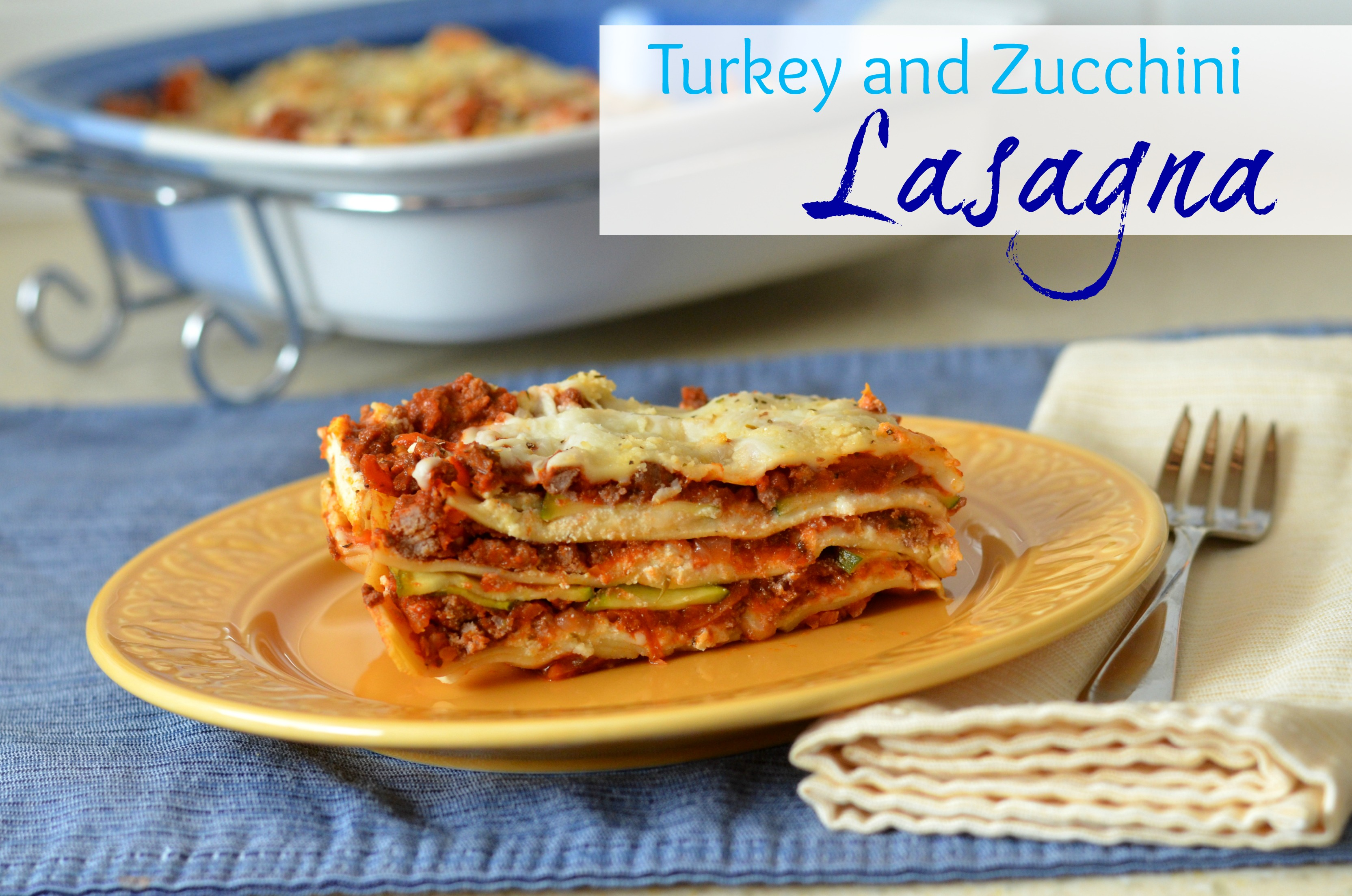 Turkey and Zucchini Lasagna