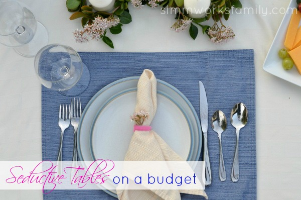 Seductive Tables for Two on a Budget #SeductiveTables