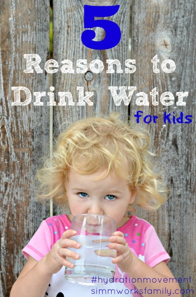 5 Reasons to Drink Water For Kids