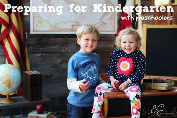 Preparing for Kindergaten with Preschoolers