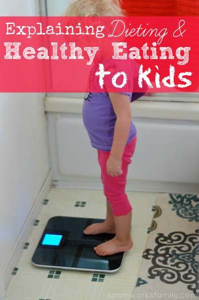 Explain Healthy Eating to Kids