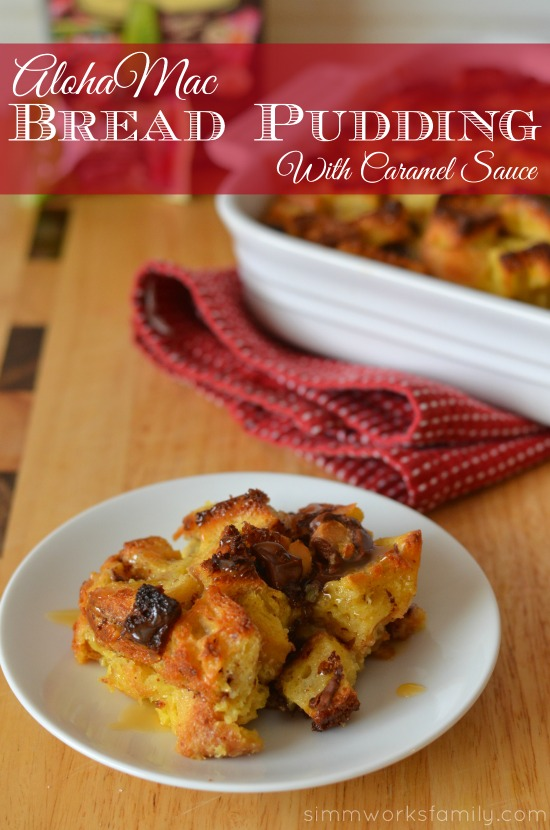 AlohaMac Bread Pudding With Caramel Sauce
