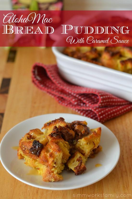 AlohaMac Bread Pudding With Caramel Sauce
