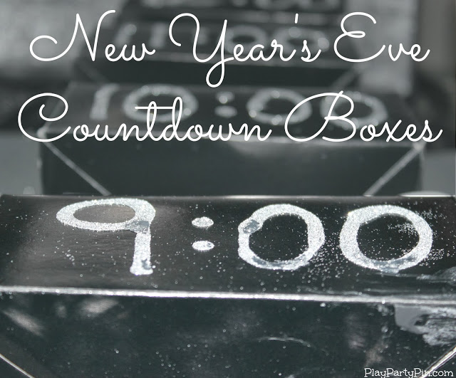New Years Eve Countdown Boxes - Play Party Pin