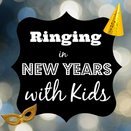 Ringing In New Years with Kids