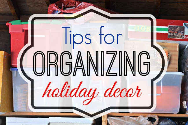 tips for organizing holiday decor