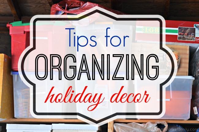 tips for organizing holiday decor