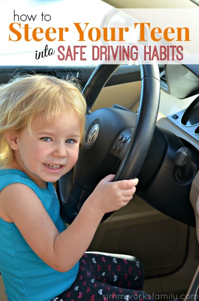 how to steer your teen into safe driving habits