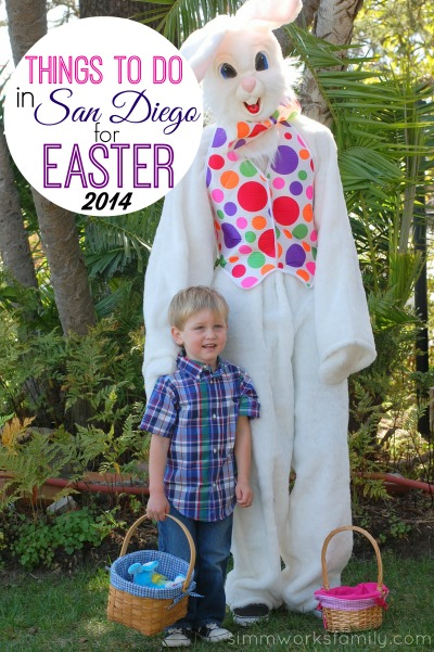 Things to do in San Diego for Easter 2014