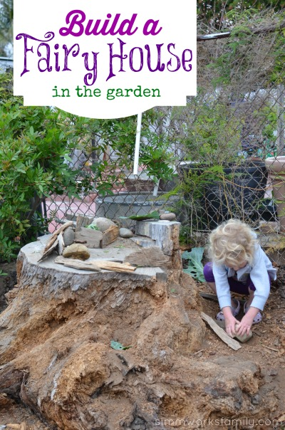Build a Fairy House in the Garden