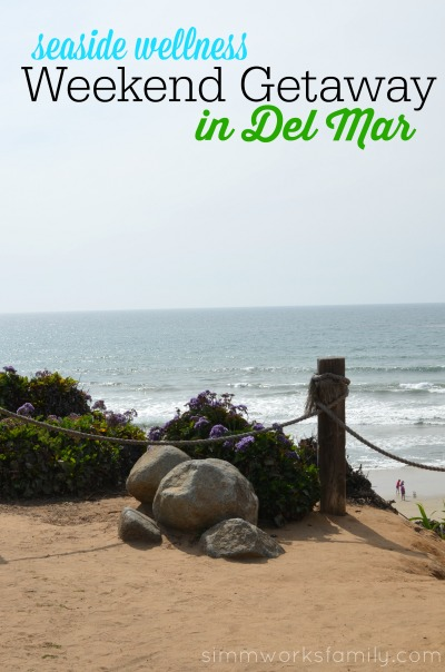 Enjoying a Seaside Wellness Weekend Getaway in Del Mar