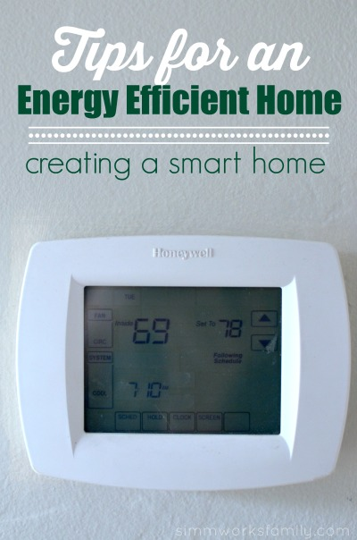 4 tips for a smart home creating an energy efficient home Energy smart home