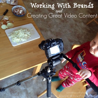Working with Brands and Creating Great Video Content