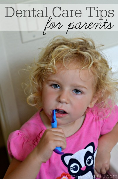 Dental Care Tips for Parents