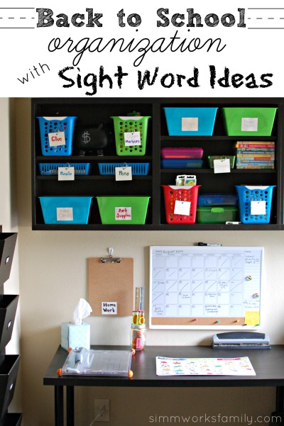 Back to School Organization with Sight Word Ideas - organize your homework area and help your child recognize sight words