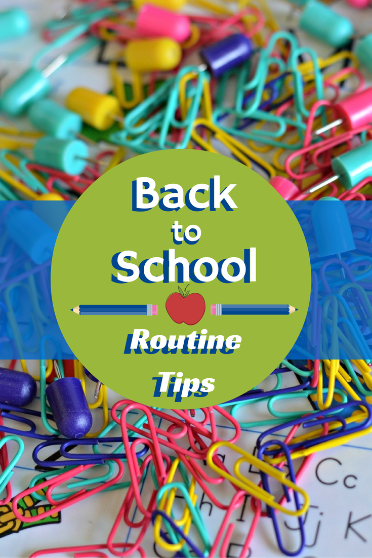 Back to School Routine Tips