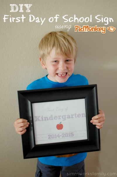 How to Make a DIY First Day of School Sign Using PicMonkey #BackToSchool