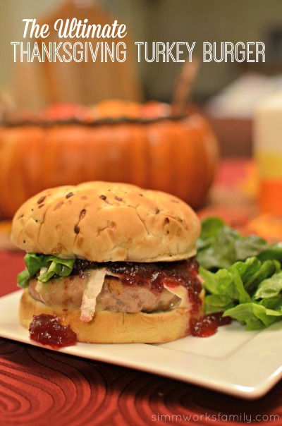 The Ultimate Thanksgiving Turkey Burger - a quick and easy way to enjoy a delicious thansgiving inspired meal in less than 30 minutes