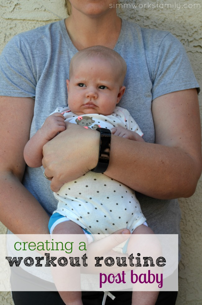 Creating a Workout Routine Post Baby