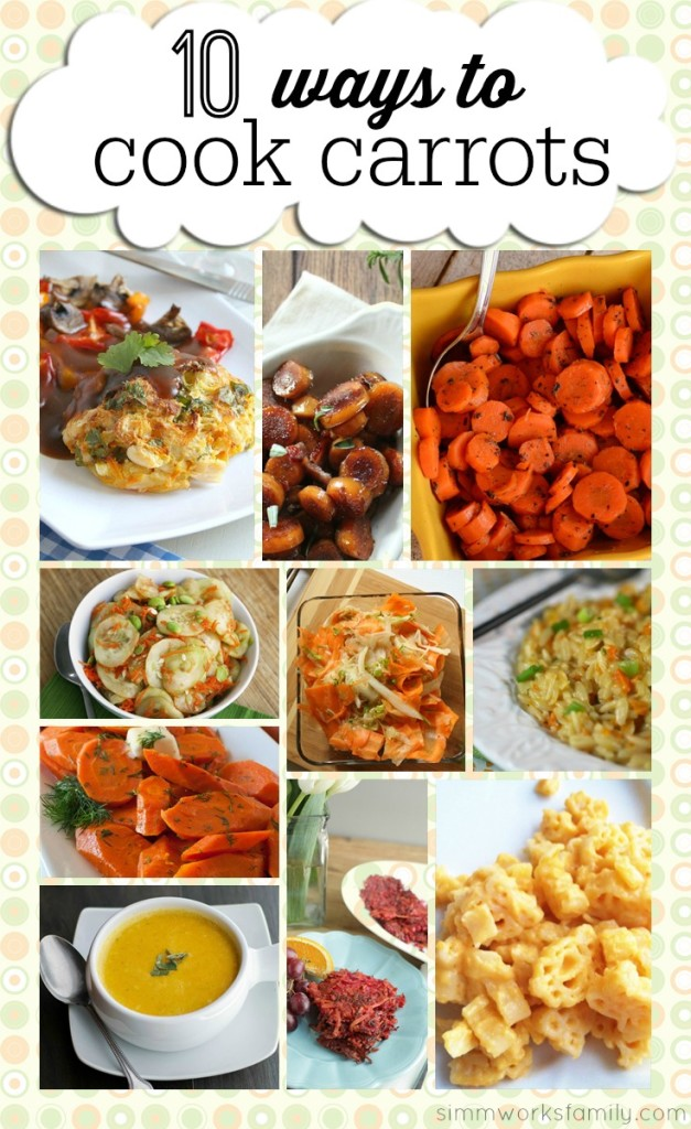 10 Ways to Cook Carrots {From Garden to Table}