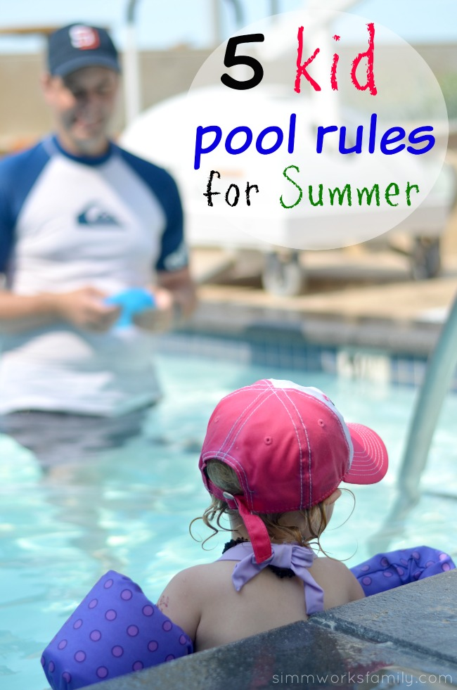 5 Kid Pool Rules For Summer