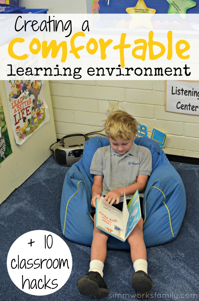 Creating a Comfortable Learning Environment + 10 Classroom Hacks for Teachers