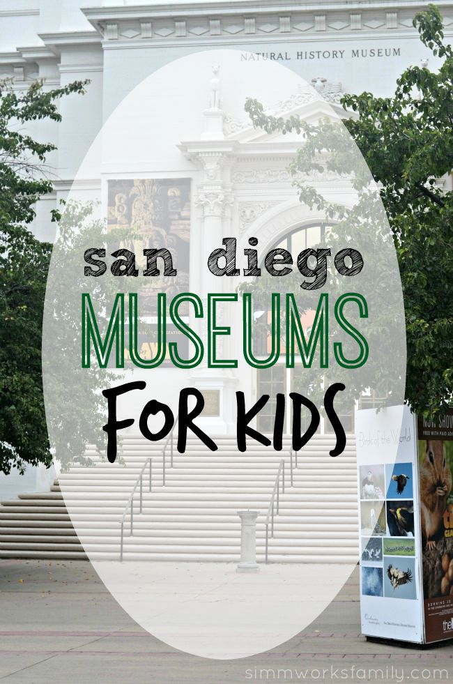 San Diego Museums For Kids