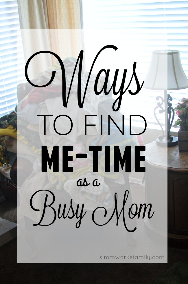 Ways To Find Me-Time As A Busy Mom