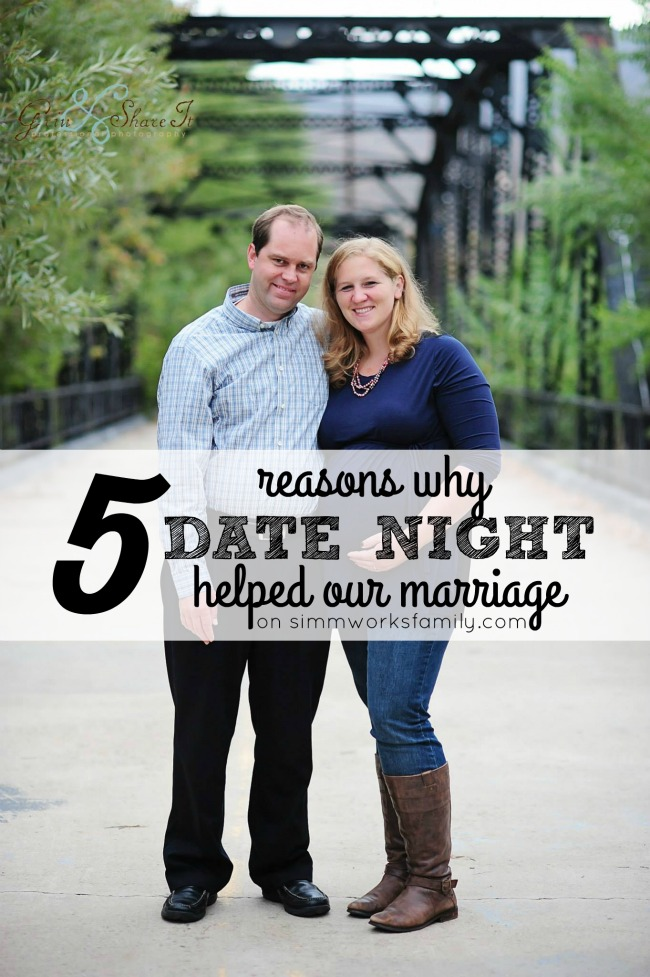 5 Reasons Why Date Night Helped Our Marriage