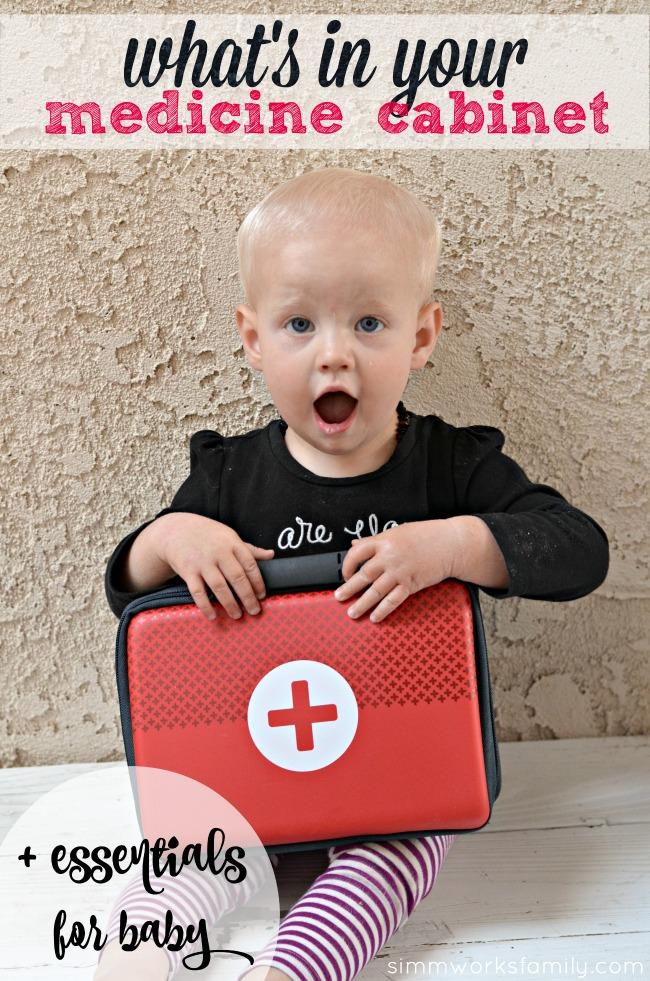 Medicine Cabinet Essentials For Baby