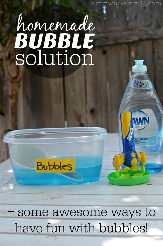 30 Ways To Make Your Home Pinterest Perfect: 2-Ingredient Homemade Bubble Solution Plus Fun Bubble Activities
