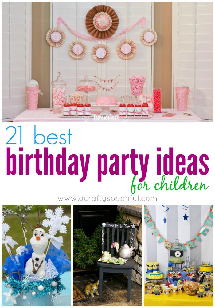 21 Best Birthday Party Ideas For Children