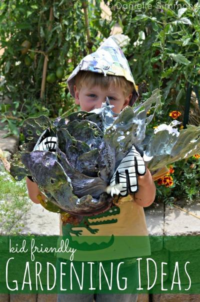 Someday I'll Learn: Kid Friendly Gardening Ideas